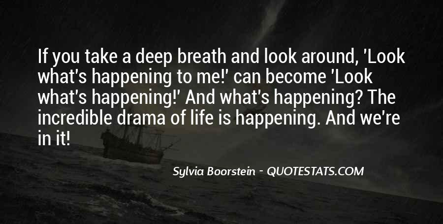 Take Deep Breath Quotes #1223548