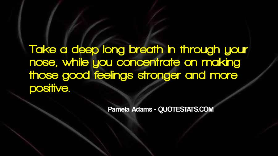 Take Deep Breath Quotes #1253707