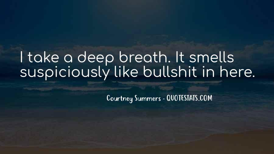 Take Deep Breath Quotes #1289174