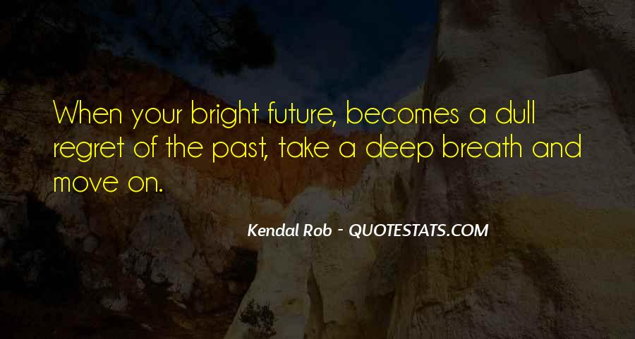 Take Deep Breath Quotes #1291393