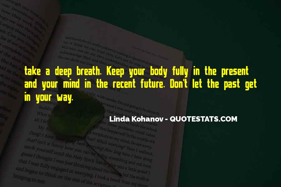 Take Deep Breath Quotes #1358187