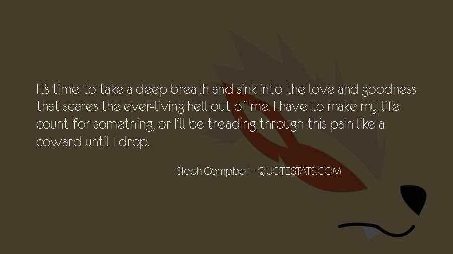 Take Deep Breath Quotes #1382504