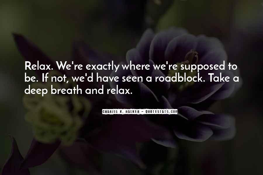 Take Deep Breath Quotes #140192