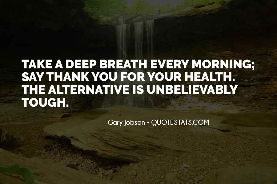 Take Deep Breath Quotes #1435728