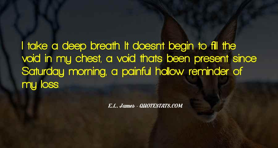 Take Deep Breath Quotes #1438327