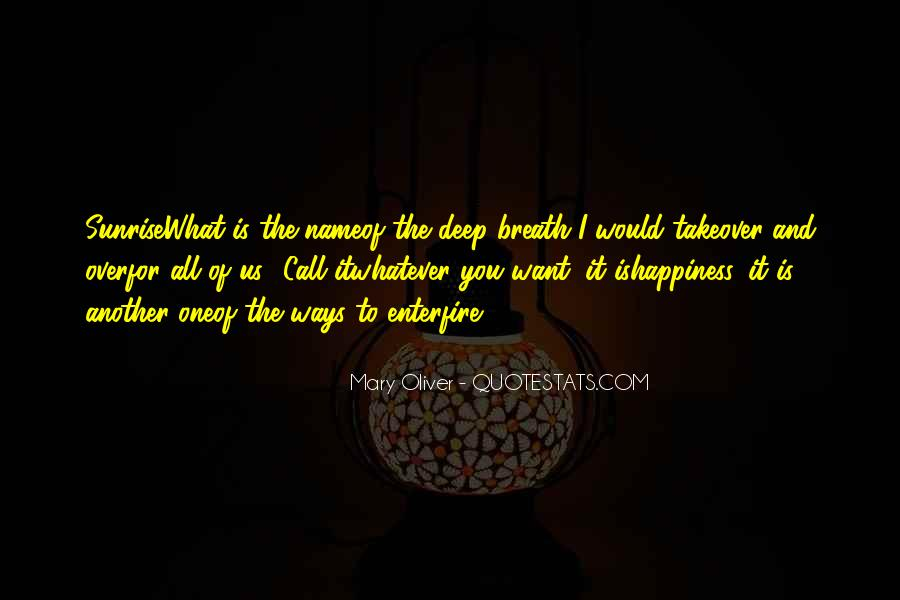 Take Deep Breath Quotes #1460665