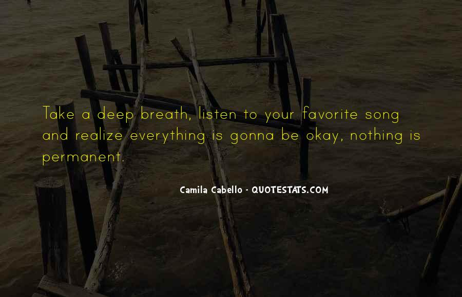 Take Deep Breath Quotes #285033