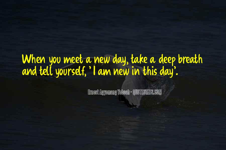 Take Deep Breath Quotes #349371