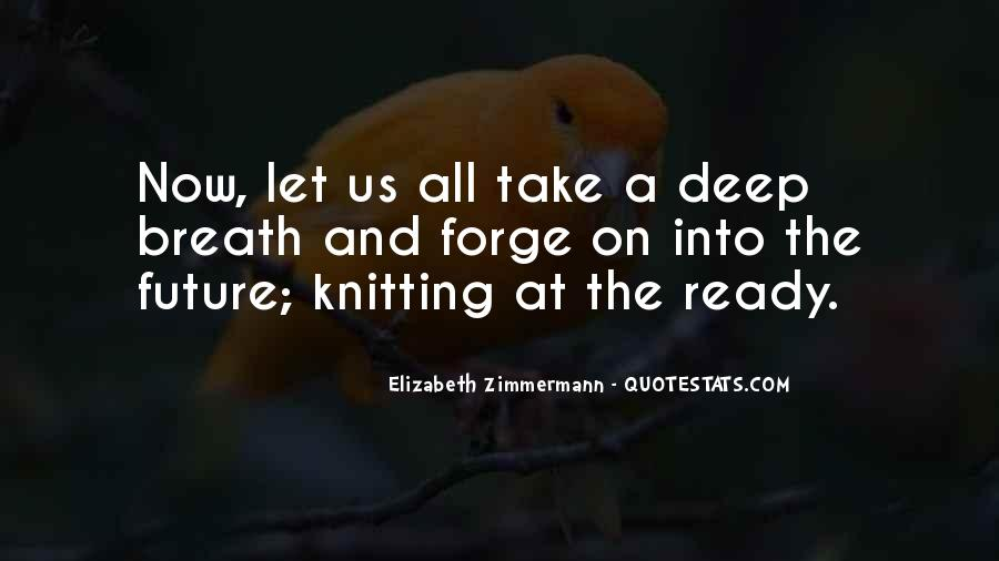 Take Deep Breath Quotes #441222