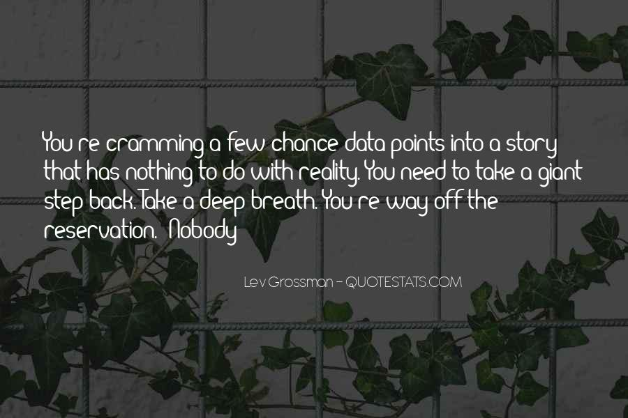 Take Deep Breath Quotes #529824