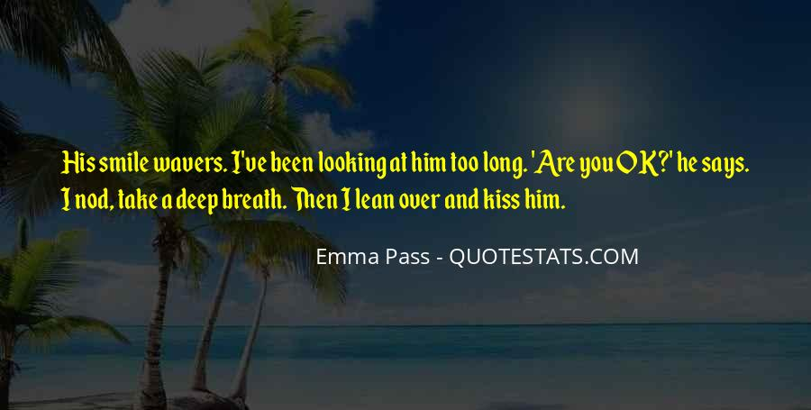 Take Deep Breath Quotes #863813