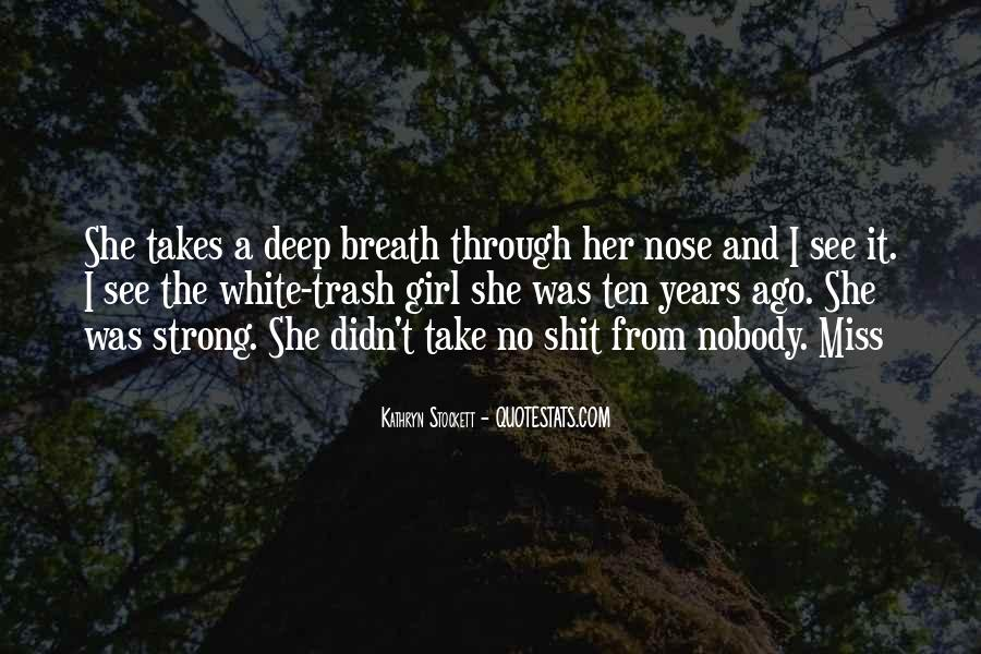 Take Deep Breath Quotes #864336