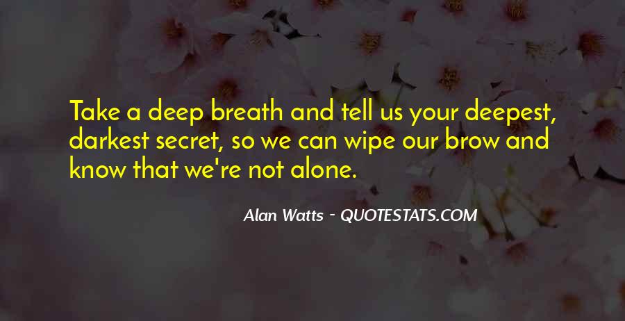 Take Deep Breath Quotes #886539