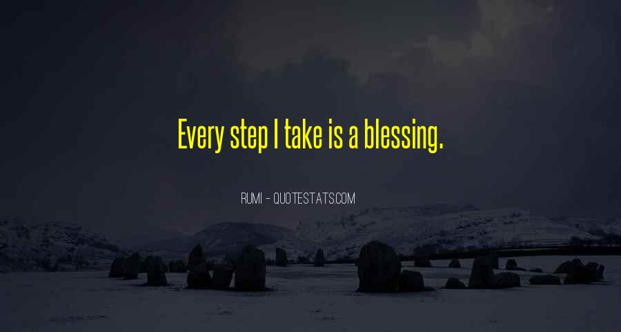 Take Every Step Quotes #1200505
