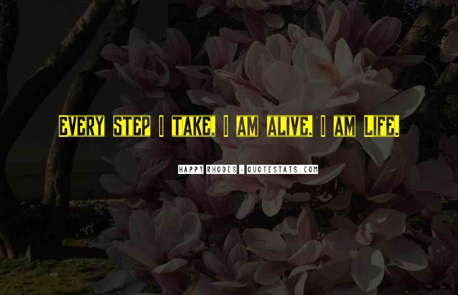 Take Every Step Quotes #142457