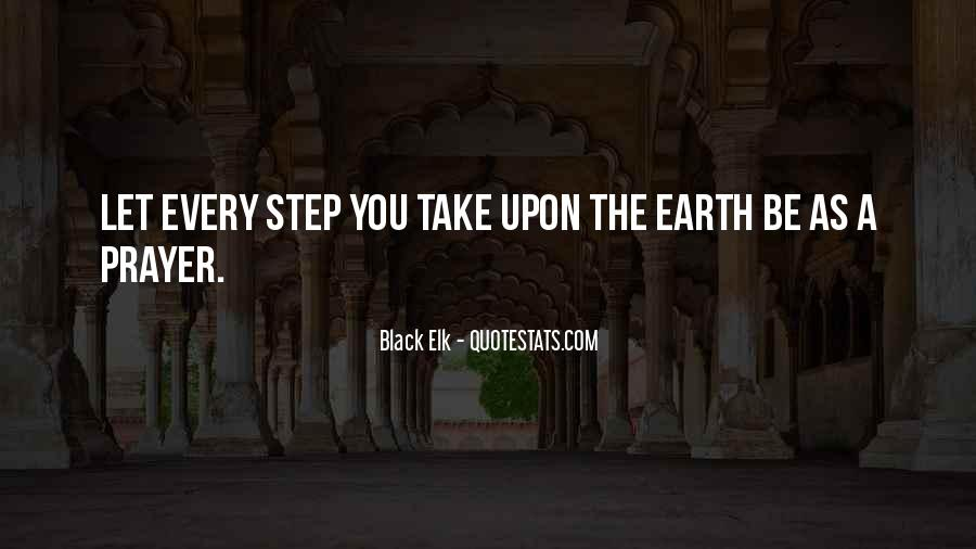 Take Every Step Quotes #1582430
