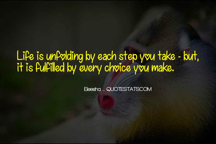 Take Every Step Quotes #203581