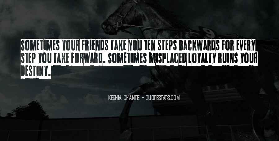 Take Every Step Quotes #787306
