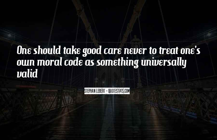 Take Good Care Yourself Quotes #117477