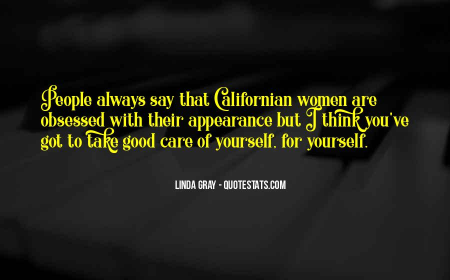 Take Good Care Yourself Quotes #1313246