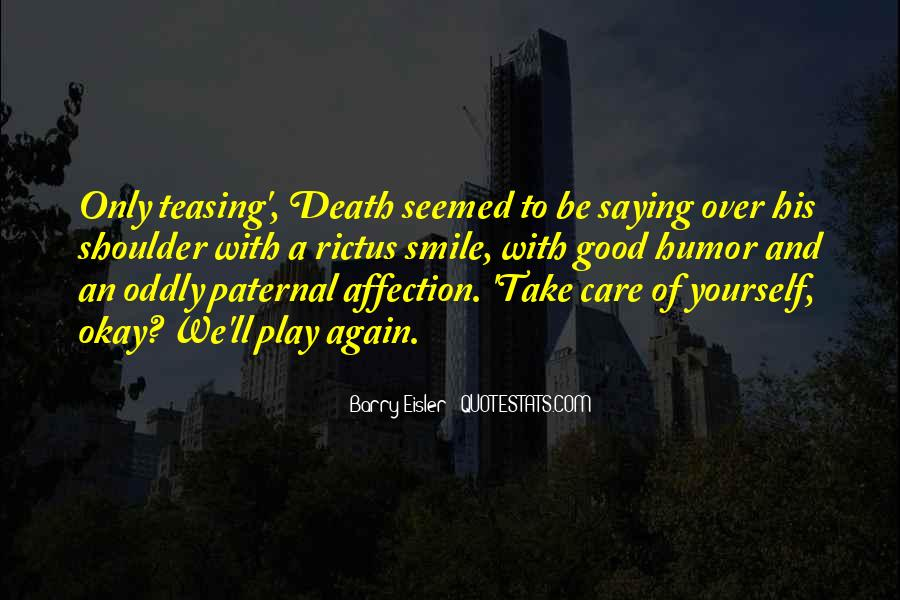 Take Good Care Yourself Quotes #137954