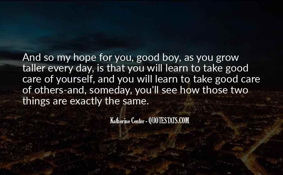 Take Good Care Yourself Quotes #1424983