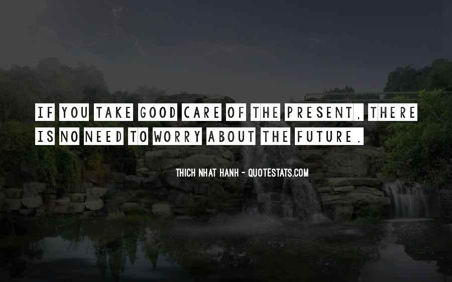 Take Good Care Yourself Quotes #146515