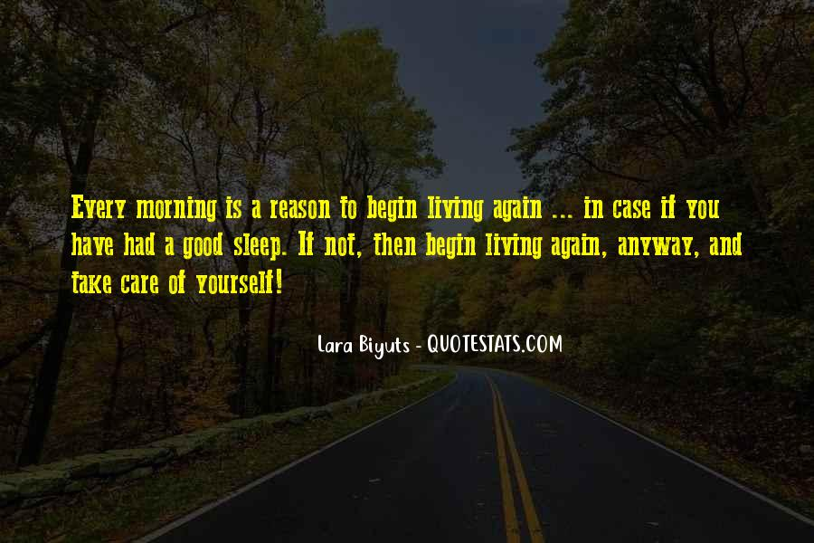 Take Good Care Yourself Quotes #1556896
