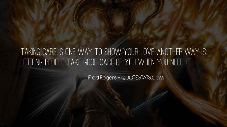 Take Good Care Yourself Quotes #16789