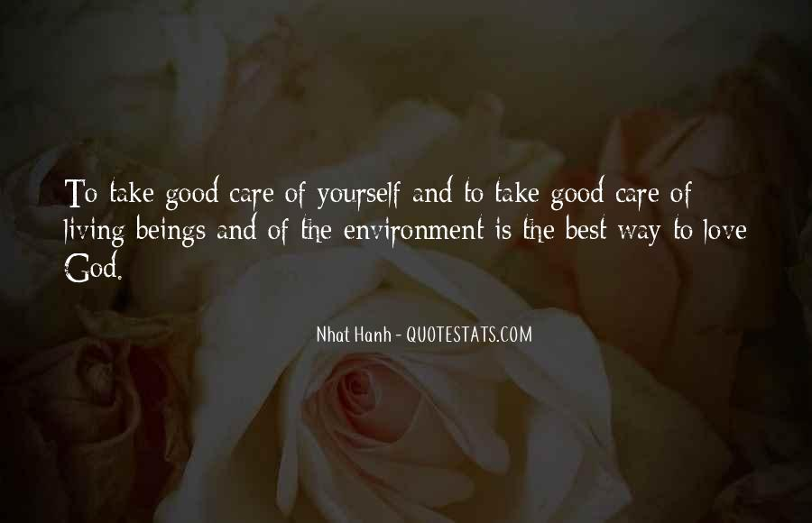 Take Good Care Yourself Quotes #1770553