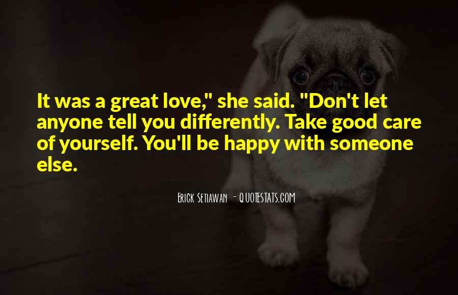 Take Good Care Yourself Quotes #181434