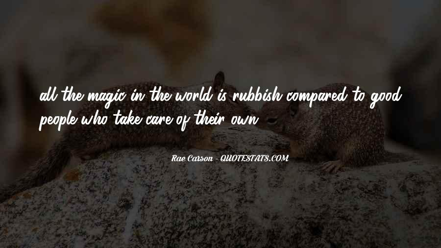 Take Good Care Yourself Quotes #201531