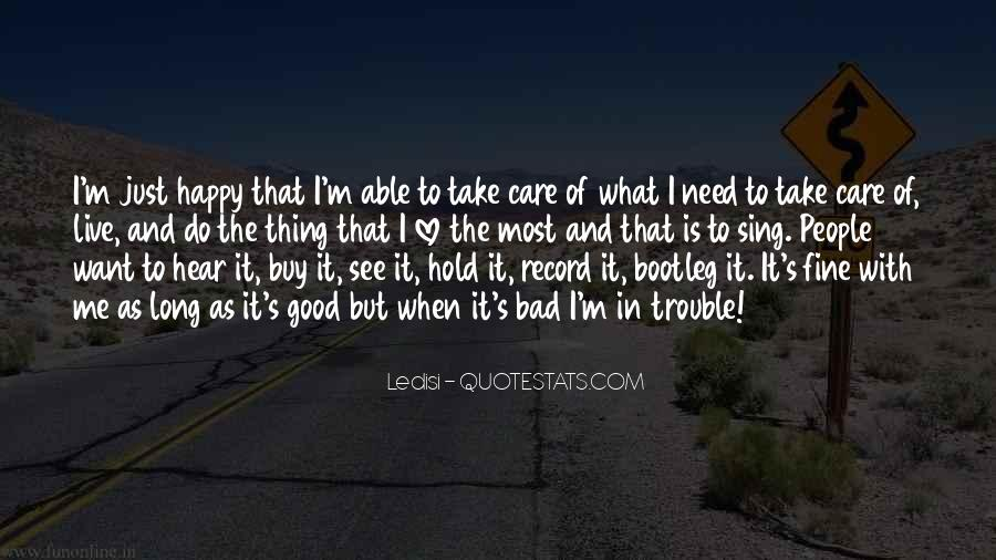 Take Good Care Yourself Quotes #261293