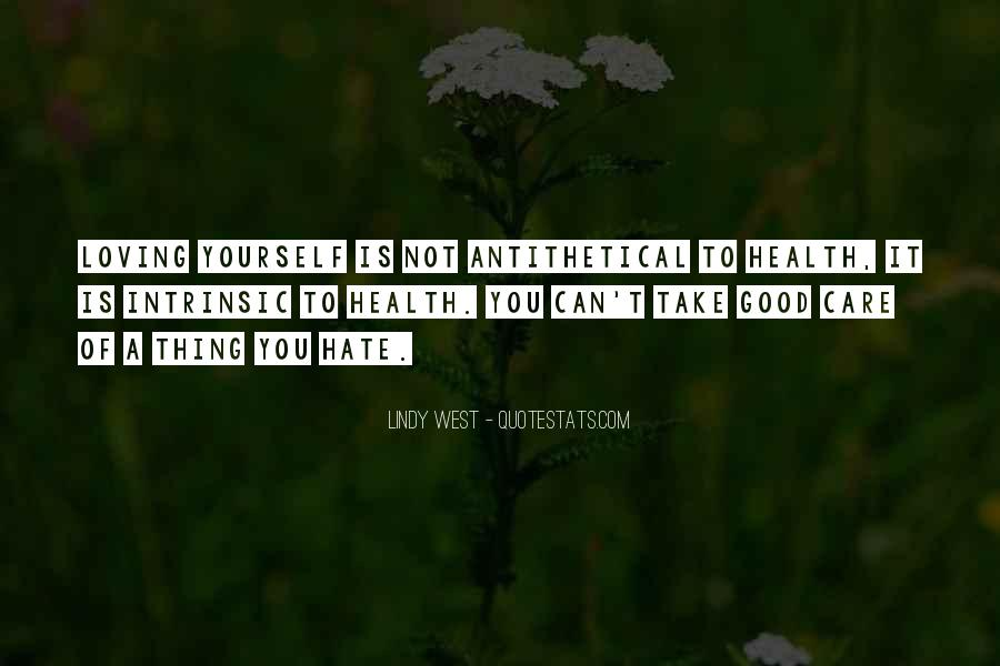 Take Good Care Yourself Quotes #293319