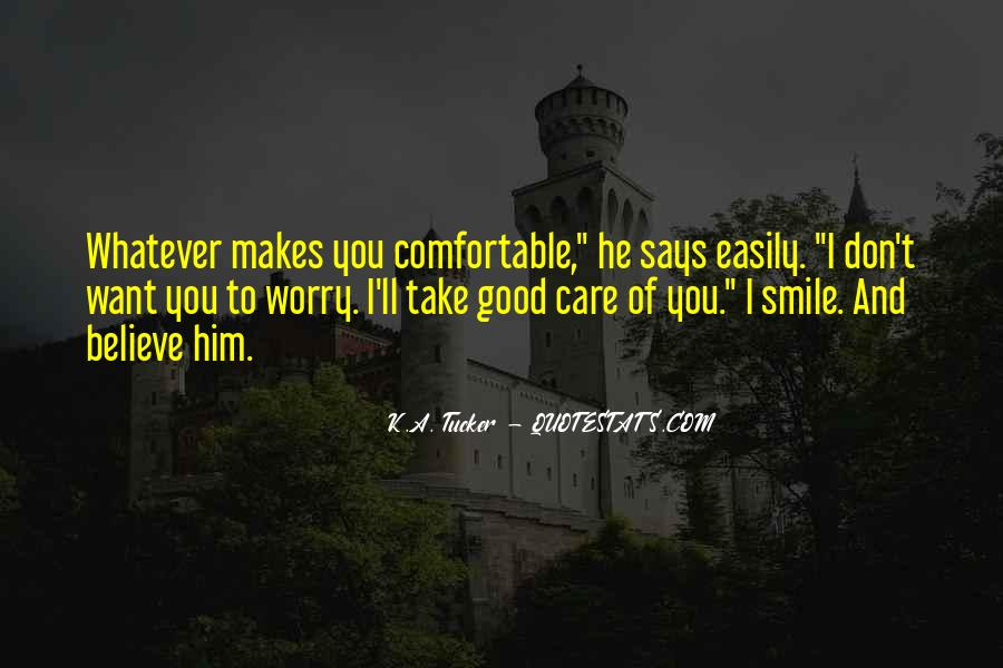 Take Good Care Yourself Quotes #415406