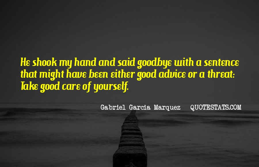 Take Good Care Yourself Quotes #485638
