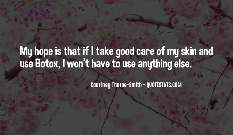 Take Good Care Yourself Quotes #506421