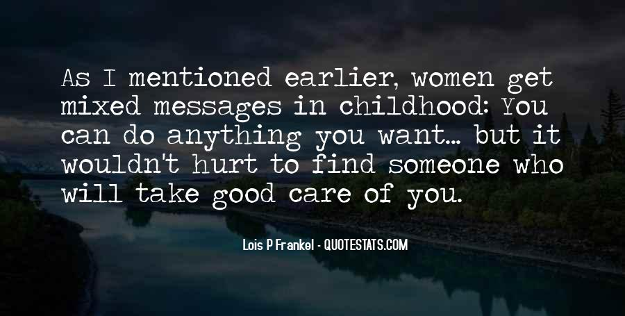 Take Good Care Yourself Quotes #530063