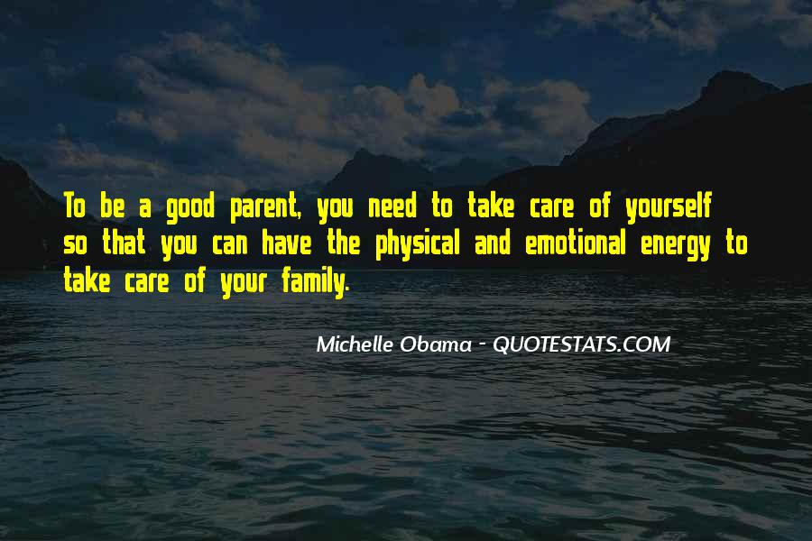 Take Good Care Yourself Quotes #583644