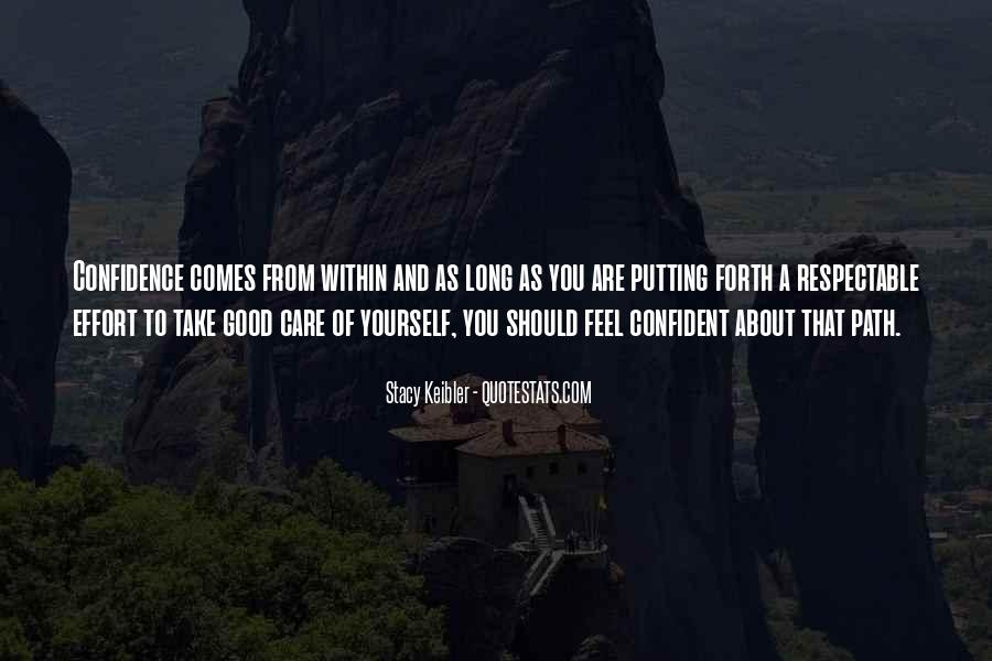 Take Good Care Yourself Quotes #610443
