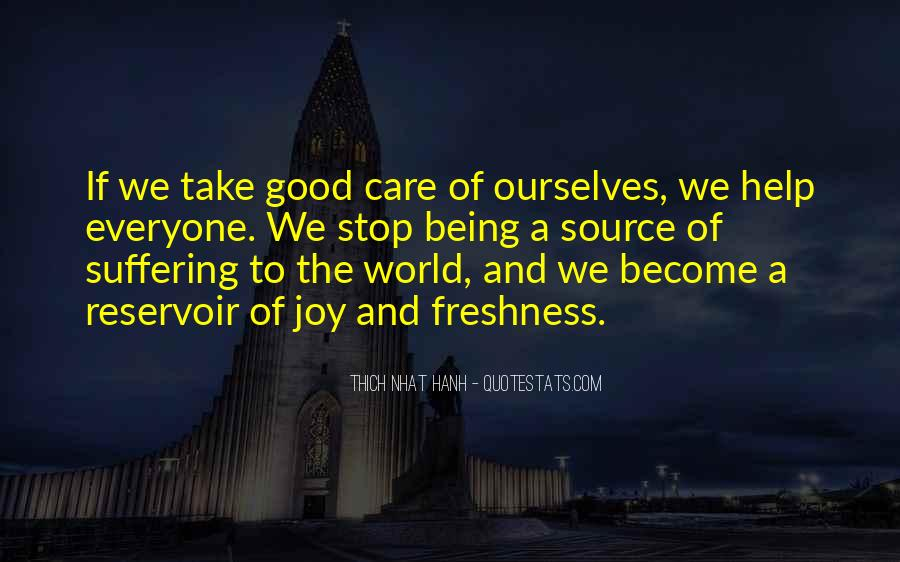 Take Good Care Yourself Quotes #84642
