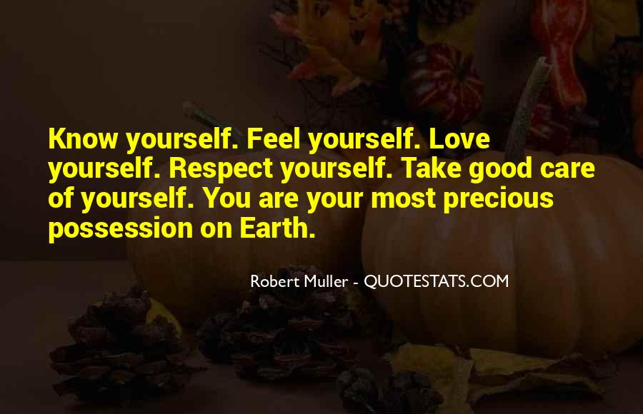Take Good Care Yourself Quotes #901262