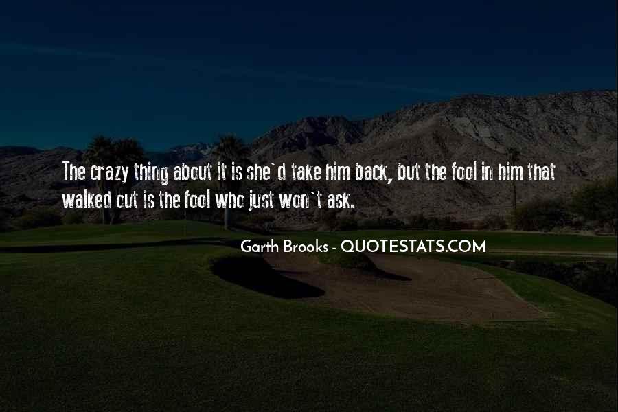 Take Him Back Quotes #296781