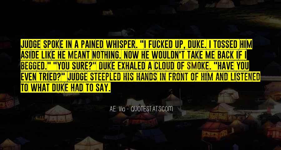 Take Him Back Quotes #489818