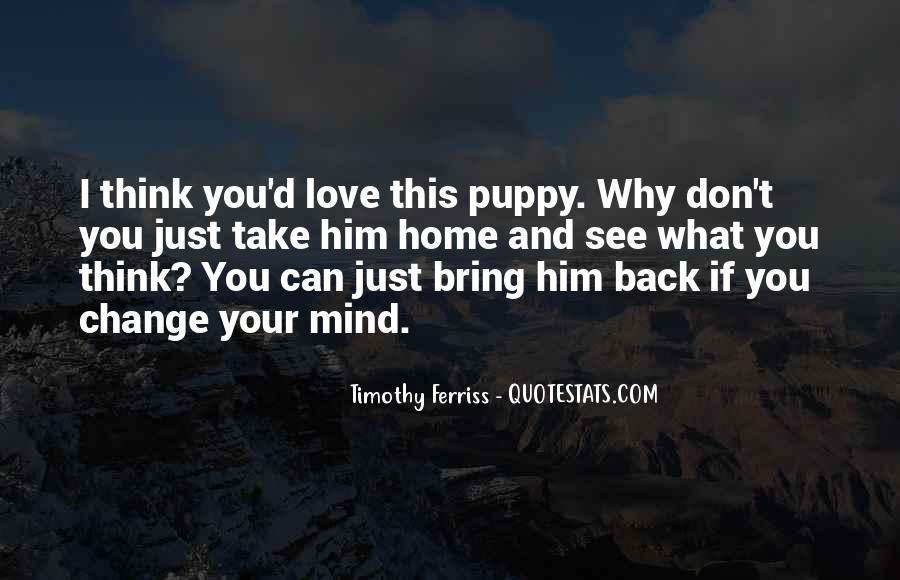 Take Him Back Quotes #548129