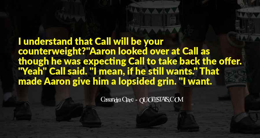 Take Him Back Quotes #74824