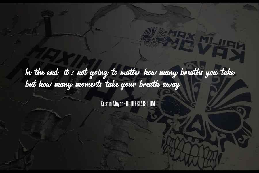 Take It Away Quotes #1114