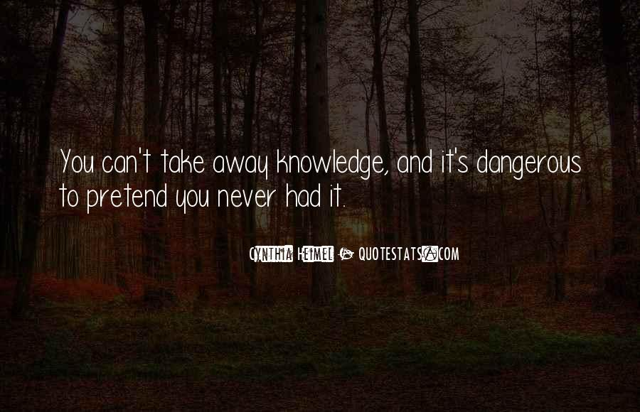 Take It Away Quotes #128060