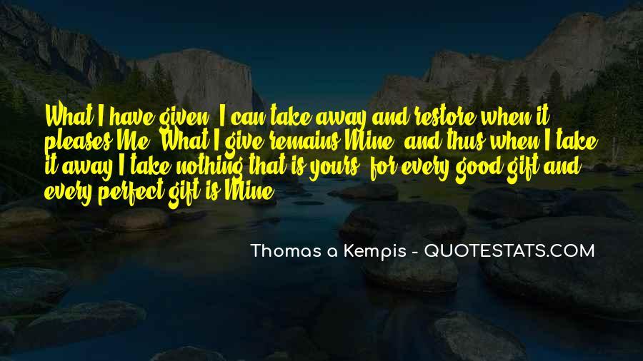 Take It Away Quotes #151651