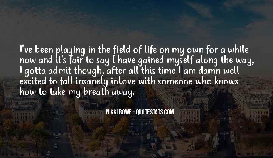 Take It Away Quotes #182298